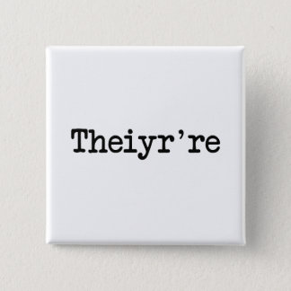 Theiyr're Their There They're Grammer Typo 2 Inch Square Button
