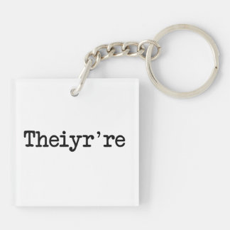 Theiyr're Their There They're Grammer Typo Double-Sided Square Acrylic Keychain
