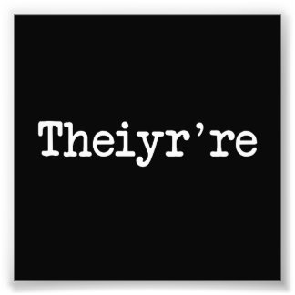 Theiyr're Their There They're Grammer Typo Photo Art