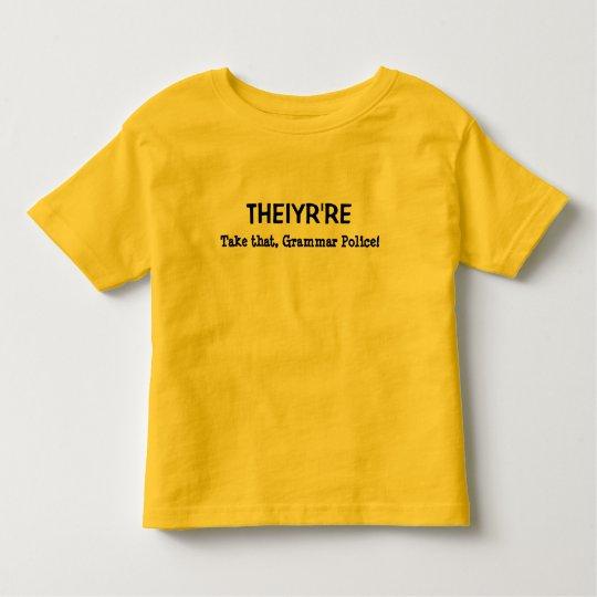 THEIYR'RE TODDLER T-SHIRT