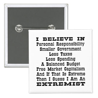 Then I Am An Extremist 2 Inch Square Button