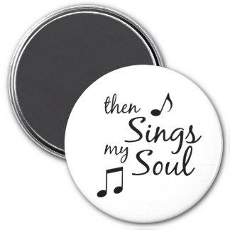Then Sings my Soul Magnet