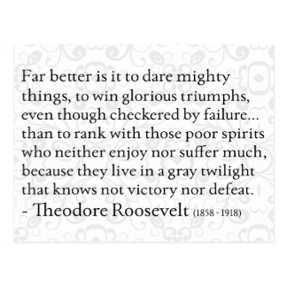 Theodore Roosevelt 'Dare Mighty Things' Postcard