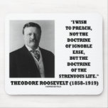 Theodore Roosevelt Doctrine Strenuous Life Mouse Pads