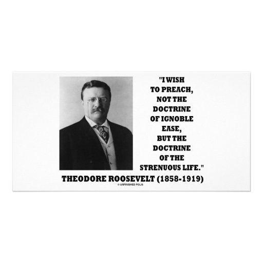 Theodore Roosevelt Doctrine Strenuous Life Photo Cards