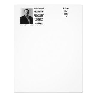 Theodore Roosevelt Moment Of Decision Best Thing Custom Letterhead