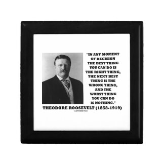 Theodore Roosevelt Moment Of Decision Best Thing Jewelry Box