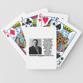 Theodore Roosevelt Moment Of Decision Best Thing Poker Deck