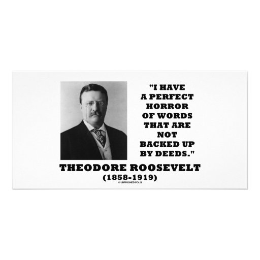 Theodore Roosevelt Perfect Horror Words Deeds Photo Card Template