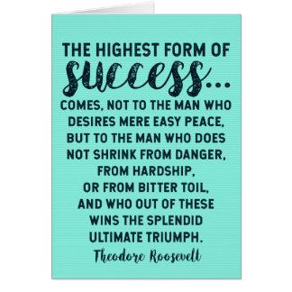 Theodore Roosevelt Quote on Success / Adversity Card