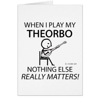 Theorbo Nothing Else Matters Greeting Cards