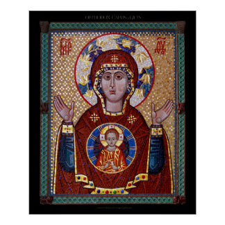 "Theotokos ""of the Sign"" mosaic Icon Poster"