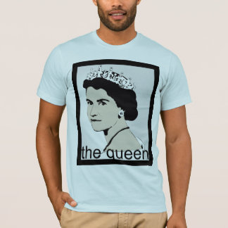 thequeen T-Shirt