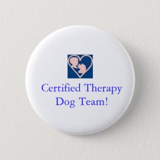 Therapy Dog Foundation Button-Certified Team 2 Inch Round Button