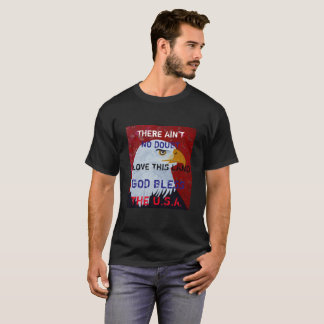 THERE AIN'T NO DOUBT Eagle T-Shirt