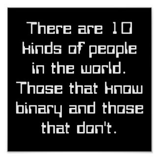 There are 10 kinds of people in the world. Thos... Poster