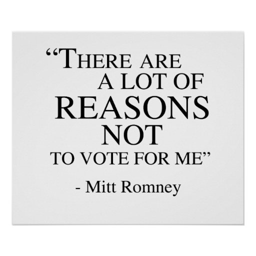 There are a lot of reasons not to vote for me poster