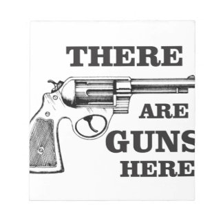 there are gun here notepads