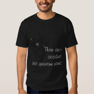There are no accidents tee shirts