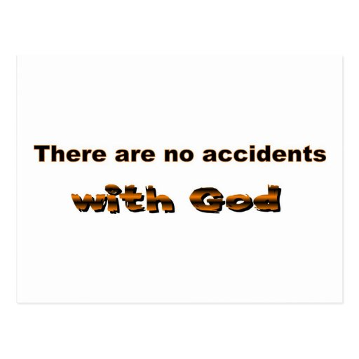There are no accidents with God Post Cards