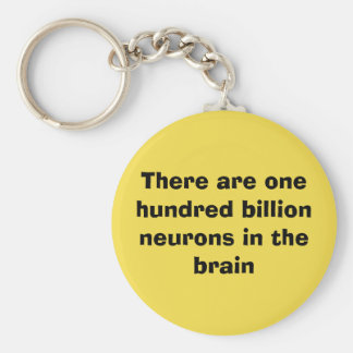 There are one hundred billion neurons in the brain keychain