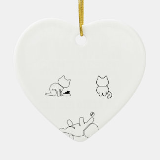 There are only three things a woman cant res ceramic heart ornament