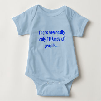 There are really only 10 kinds of people... baby bodysuit