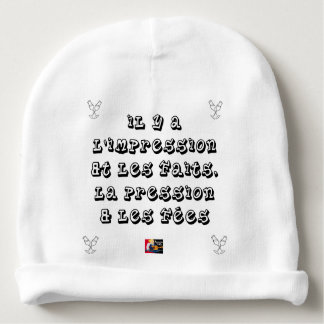 There are the IMPRESSION and the FACTS, the Baby Beanie