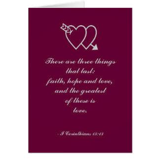 There are three things that last: faith, hope a... card