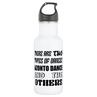 There are two types of Dance  Azonto dance and oth 532 Ml Water Bottle