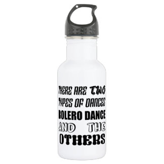 There are two types of Dance  Bolero dance and oth 532 Ml Water Bottle