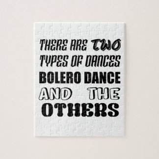 There are two types of Dance  Bolero dance and oth Jigsaw Puzzle