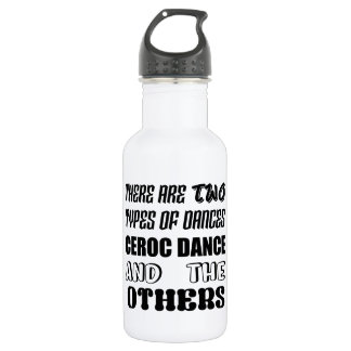 There are two types of Dance  Ceroc dance and othe 532 Ml Water Bottle