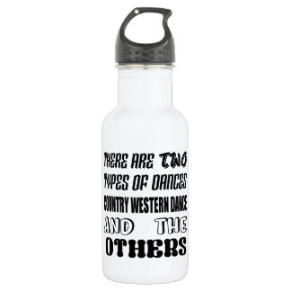 There are two types of Dance  Country Western danc 532 Ml Water Bottle