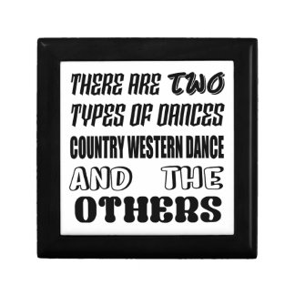 There are two types of Dance  Country Western danc Gift Box
