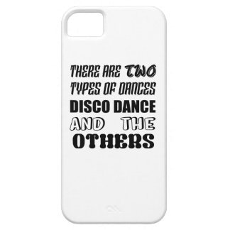 There are two types of Dance  Disco dance and othe iPhone 5 Case