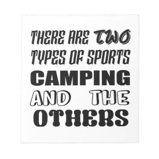 There are two types of sports Camping and others Notepad