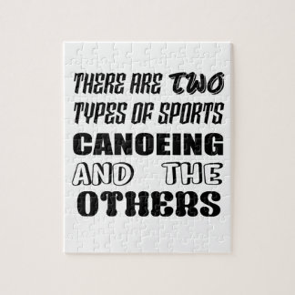 There are two types of sports Canoeing  and others Jigsaw Puzzle