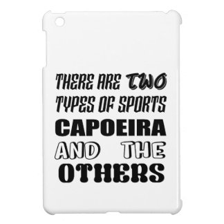 There are two types of sports Capoeira and others iPad Mini Covers