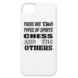 There are two types of sports Chess and others iPhone 5 Cover