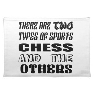 There are two types of sports Chess and others Placemat