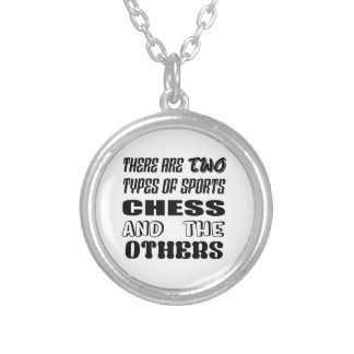 There are two types of sports Chess and others Silver Plated Necklace