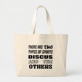 There are two types of sports Discus and others Large Tote Bag