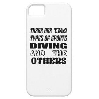There are two types of sports Diving and others iPhone 5 Cases