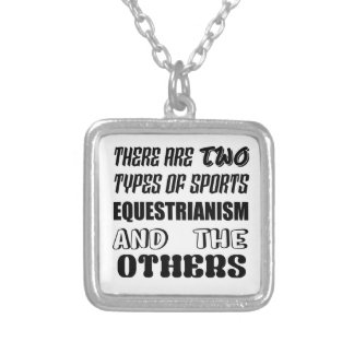 There are two types of sports Equestrianism and ot Silver Plated Necklace