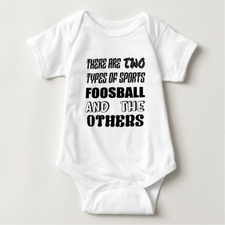 There are two types of sports Foosball and others Baby Bodysuit