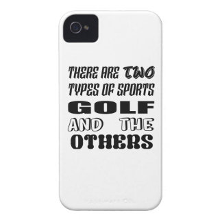 There are two types of sports Golf and others Case-Mate iPhone 4 Case