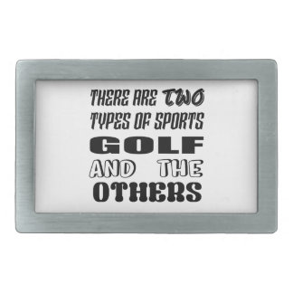 There are two types of sports Golf and others Rectangular Belt Buckle