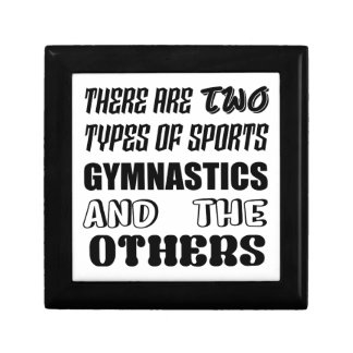 There are two types of sports Gymnastics and other Gift Box
