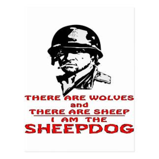 There Are Wolves There Are Sheep I Am The Sheepdog Postcard